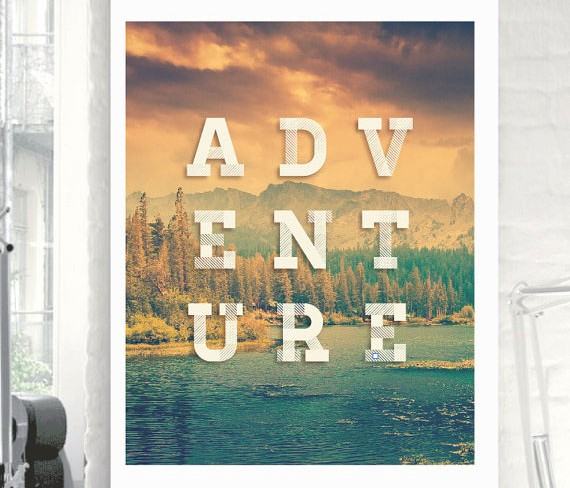 "Favorite Finds from Etsy - ""ADVENTURE"" Typography Poster by TheMotivatedType"