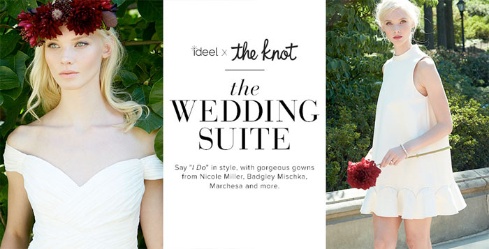 Ideeli x The Knot Presents The Wedding Suite