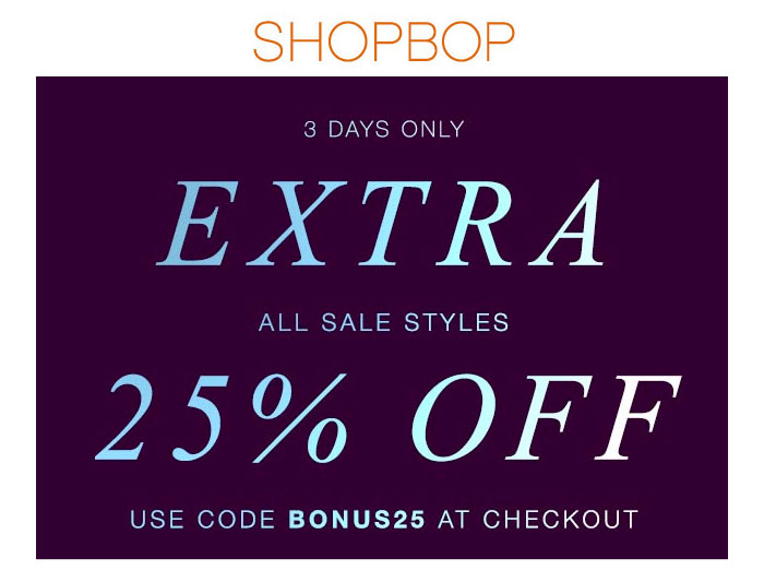 Extra 25% OFF Sale at Shopbop