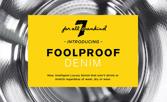FoolProof Denim by 7 For All Mankind
