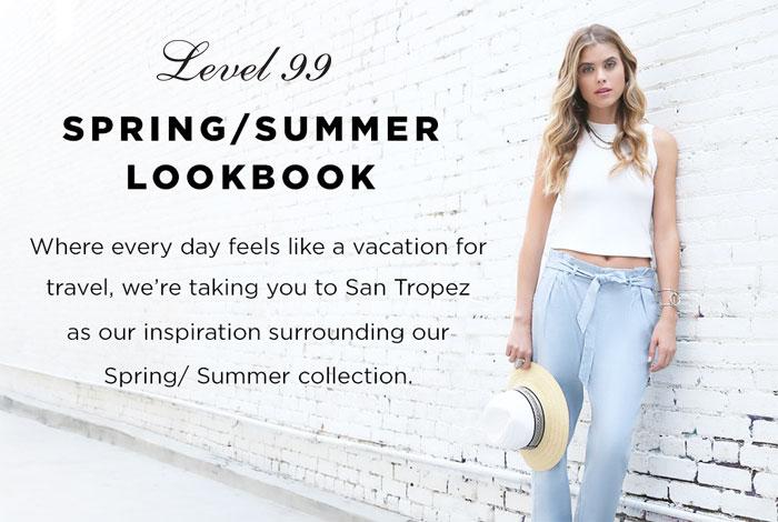 Level 99 Spring/Summer 2016 Lookbook