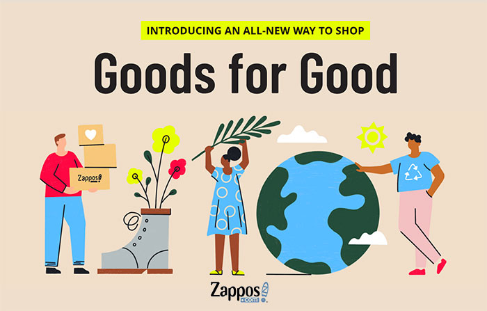 Goods for Good - Sustainable Shopping at Zappos